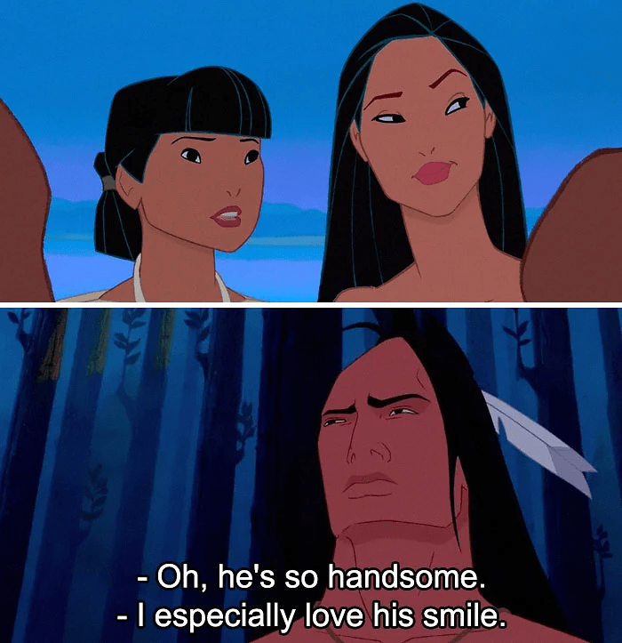 disney insult - Cartoon - - Oh, he's so handsome. - I especially love his smile.