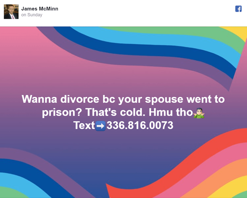 Text - James McMinn on Sunday Wanna divorce bc your spouse went to prison? That's cold. Hmu tho Text 336.816.0073