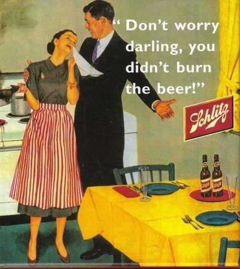 """Retro style - Don't worry darling, you didn't burn the beer!"""" 9eAlity A"""