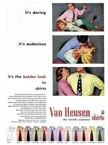 it's daring it's audacious it's the bolder look in shirts Van Heusen shirts M the werld's amarte