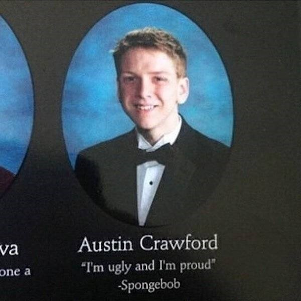 "Gentleman - Austin Crawford va ""I'm ugly and I'm proud"" Spongebob one a"
