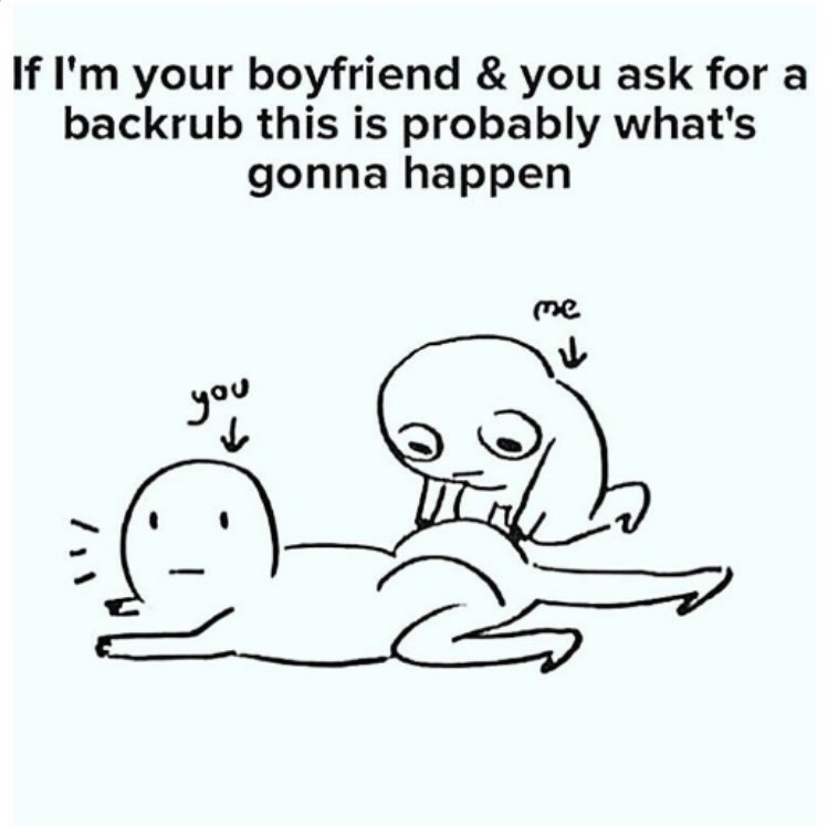 meme - Text - If I'm your boyfriend & you ask for a backrub this is probably what's gonna happen me you