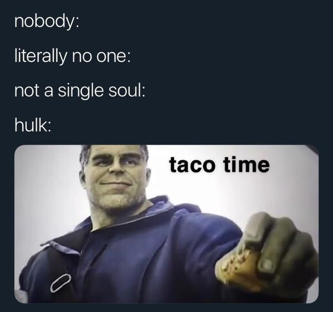 Hulk Giving Ant Man A Taco Is A Meme Gift To The Whole Internet Memebase Funny Memes