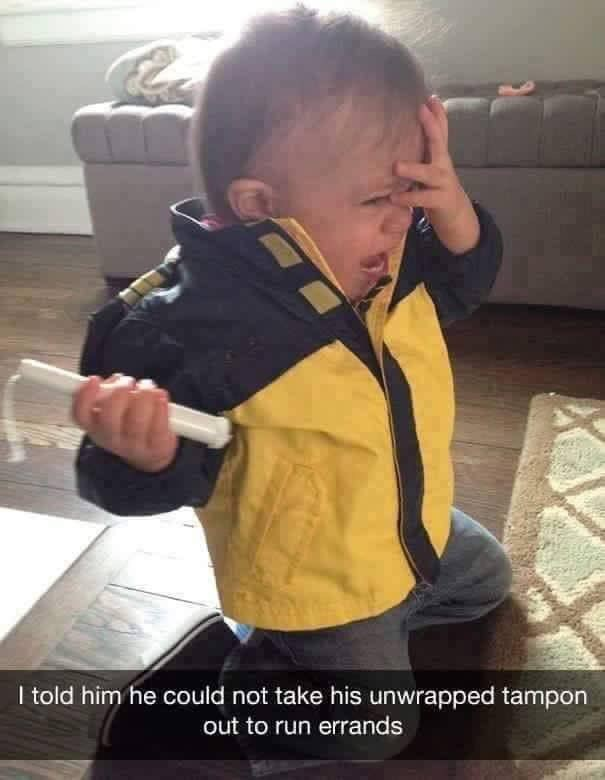 toddler years - Photo caption - I told him he could not take his unwrapped tampon out to run errands