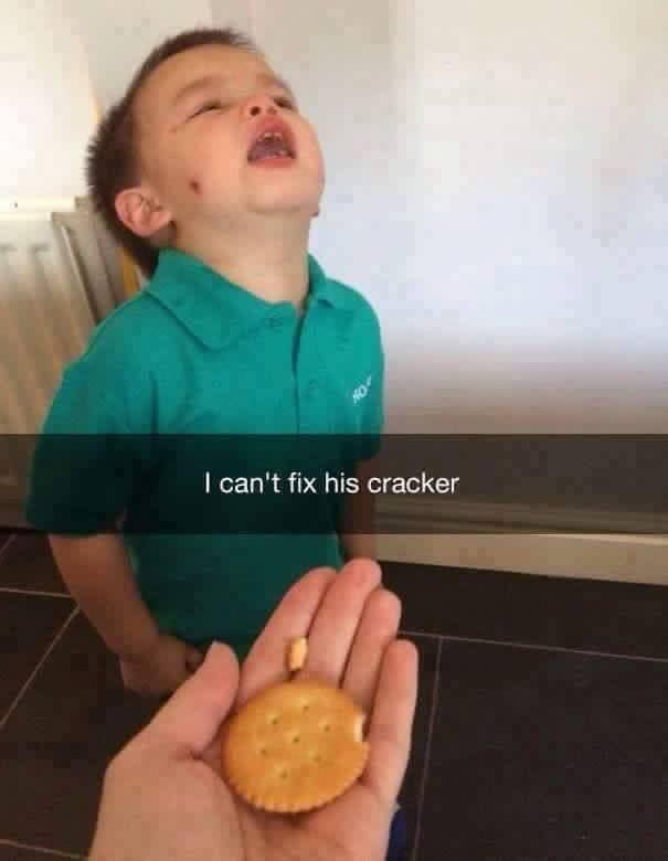 toddler years - Food - I can't fix his cracker
