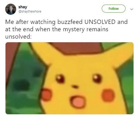 Funny 'Buzzfeed Unsolved' meme