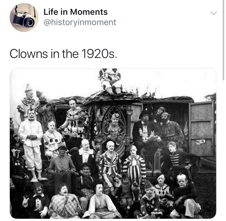 Interesting history photo - People - Life in Moments @historyinmoment Clowns in the 1920s