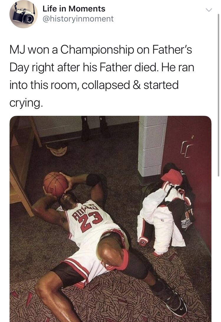 Interesting history photo - Text - Life in Moments @historyinmoment MJ won a Championship on Father's Day right after his Father died. He ran into this room, collapsed & started crying. tes