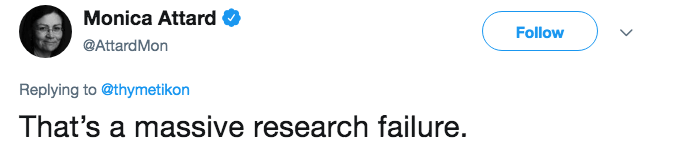 research fail - Text - Monica Attard Follow @AttardMon Replying to@thymetikon That's a massive research failure.