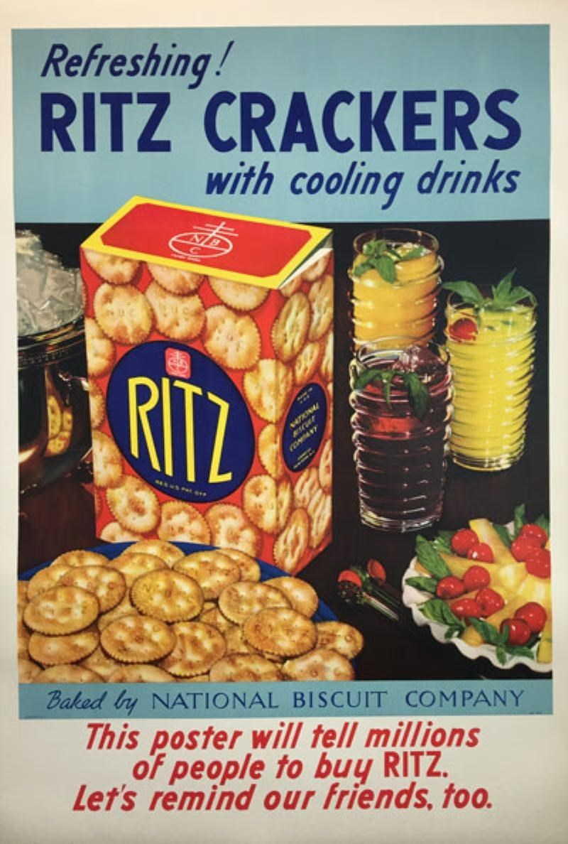 vintage advertisement - Snack - Refreshing! RITZ CRACKERS with cooling drinks RITZ ww. Baked Iy NATIONAL BISCUIT COMPANY This poster will tell millions of people to buy RITZ Let's remind our friends, too.
