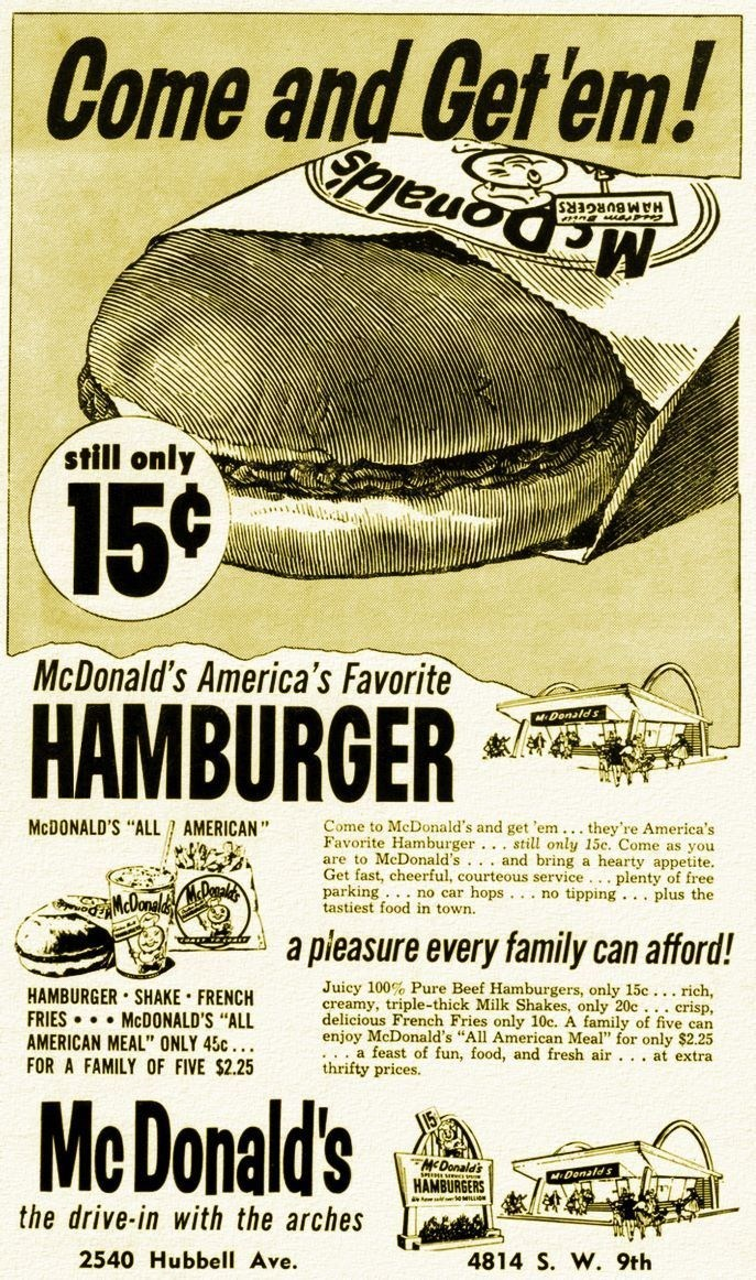 """vintage advertisement - Poster - Come and Cet em! HAMBURGERS still only 15¢ McDonald's America's Favorite HAMBURGER MDonald s MCDONALD'S """"ALL AMERICAN"""" Come to McDonald's"""