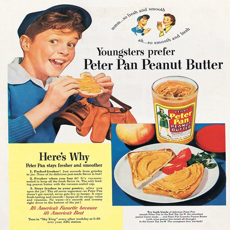 vintage advertisement - Junk food - mmm...so fresh and smooth ah... so smooth and fresh Youngsters prefer Peter Pan Peanut Butter