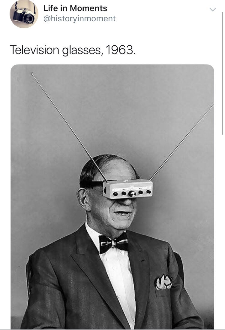 Text - Life in Moments @historyinmoment Television glasses, 1963.