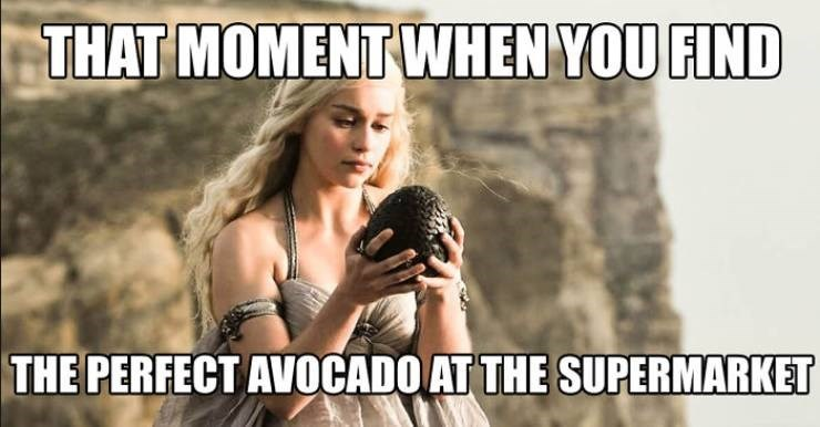 meme - Photo caption - THAT MOMENT WHEN YOU FIND THE PERFECT AVOCADO AT THE SUPERMARKET
