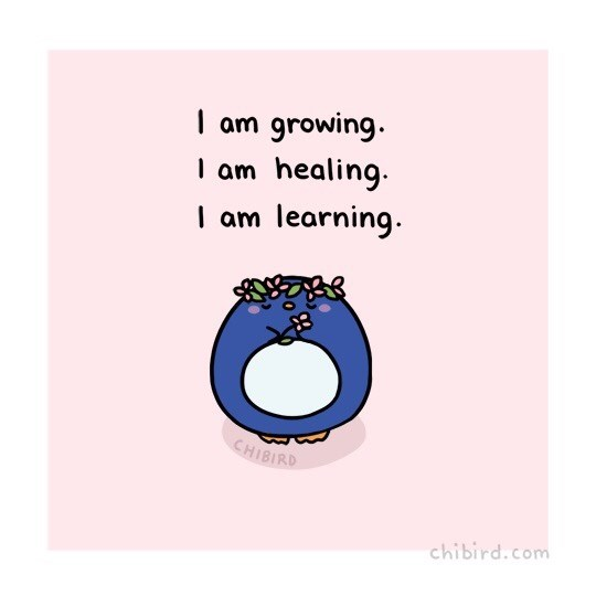 Text - I am growing. healing learning I am am CHIBIRD chibird.com