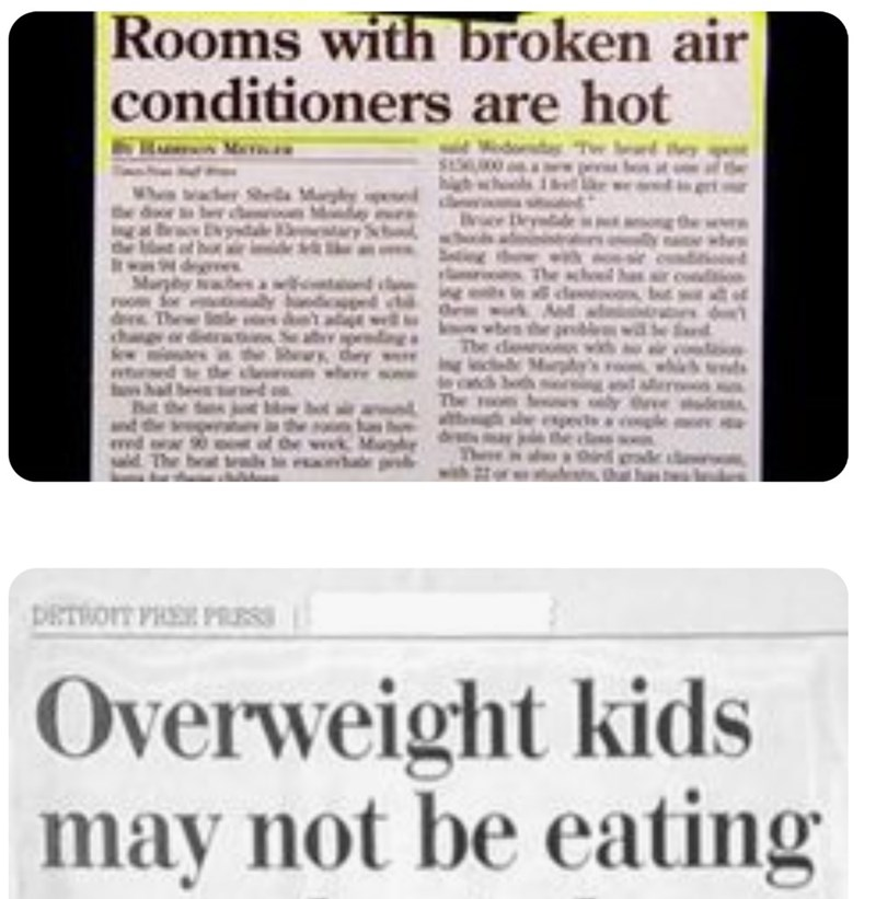 funny headlines - Text - |Rooms with broken air conditioners are hot DeTtor PSE PRSS Overweight kids may not be eating