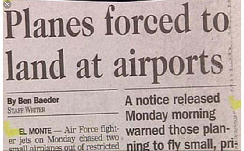 Font - Planes forced to land at airports By Ben Baeder STAFF WRITER A notice released Monday morning Air Force fight warned those plan- EL MONTE er jets on Monday chased two mall airplanes out of restricted ning to fly small, pri