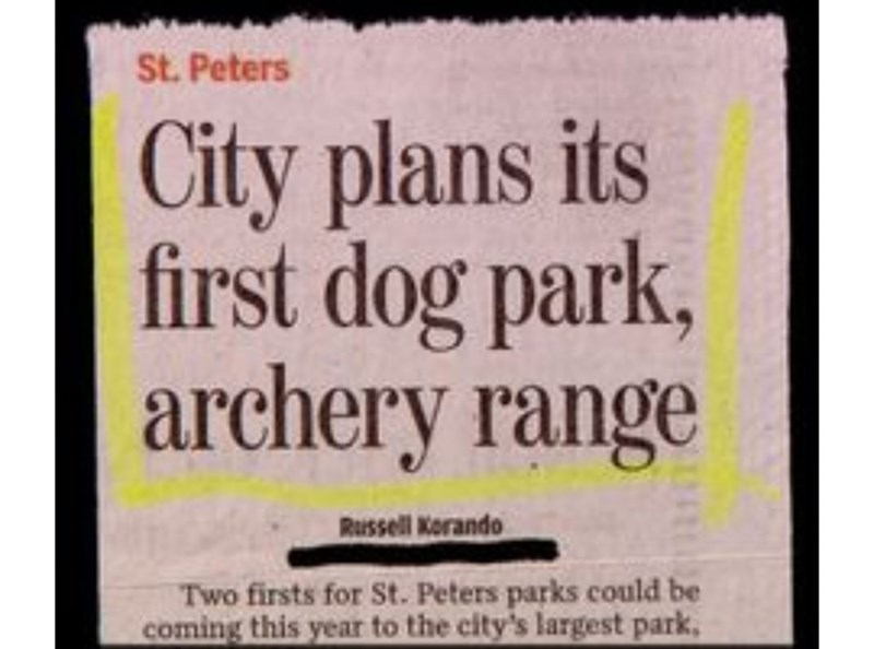 Text - St. Peters City plans its first dog park, archery range Russell Korando Two firsts for St. Peters parks could be coming this year to the city's largest park,