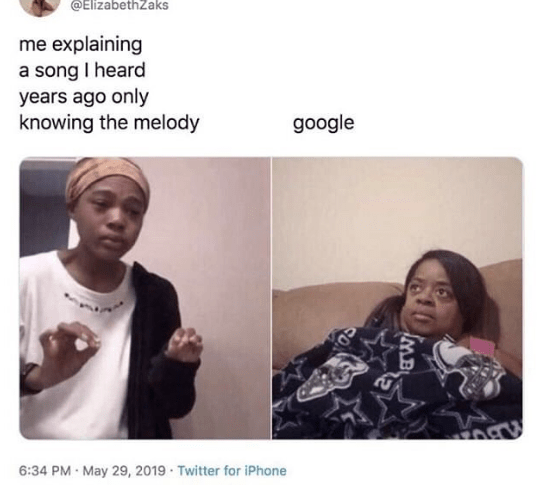 Funny meme about searching for a song on google when you only know the melody.