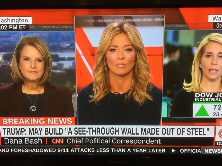 """News - Wa 3: ashington 02 PM ET WS EREAKING NEWS EREAK EAKING NEWS BREAKINGA 10 DOW JC INDUSTRIAL 72 23, BREAKING NEWS L TRUMP: MAY BUILD """"A SEE-THROUGH WALL MADE OUT OF STEEL"""" Dana Bash CNN Chief Political Correspondent 12: OFFICIA NEWSI ND FORESHADOWED 9/11 ATTACKS LESS THAN A YEAR LATER"""