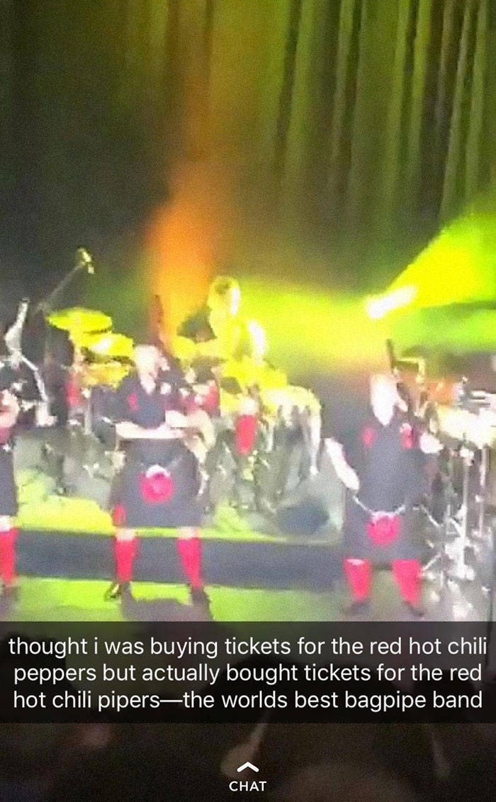 Performance - thought i was buying tickets for the red hot chili peppers but actually bought tickets for the red hot chili pipers-the worlds best bagpipe band CHAT