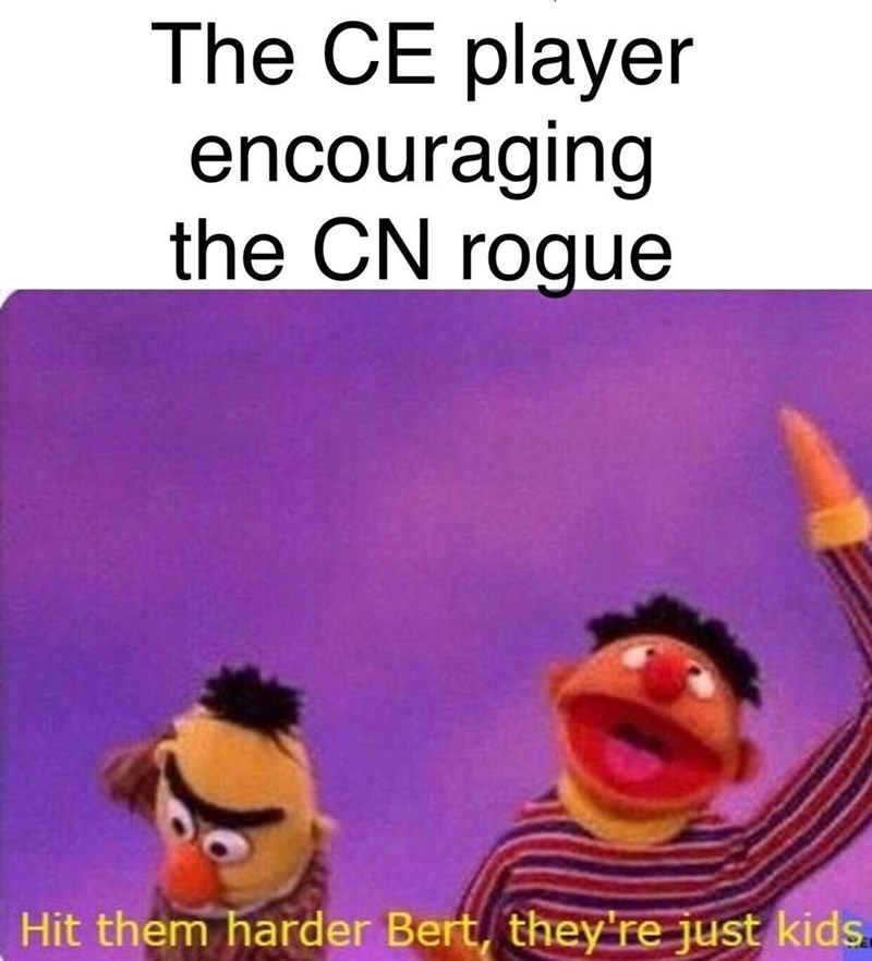 dnd meme - Cartoon - The CE player encouraging the CN rogue Hit them harder Bert, they're just kids