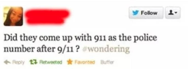 Text - Follow Did they come up with 911 as the police number after 9/11? #wondering Reply 1 Retweeted Favorited Buffer