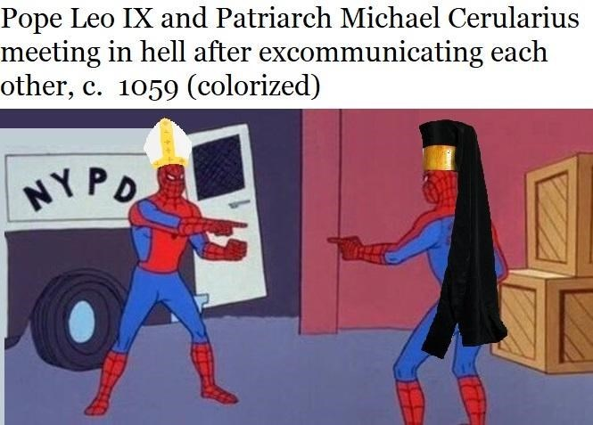 history meme - Cartoon - Pope Leo IX and Patriarch Michael Cerularius meeting in hell after excommunicating each other, c. 1059 (colorized) NYPO