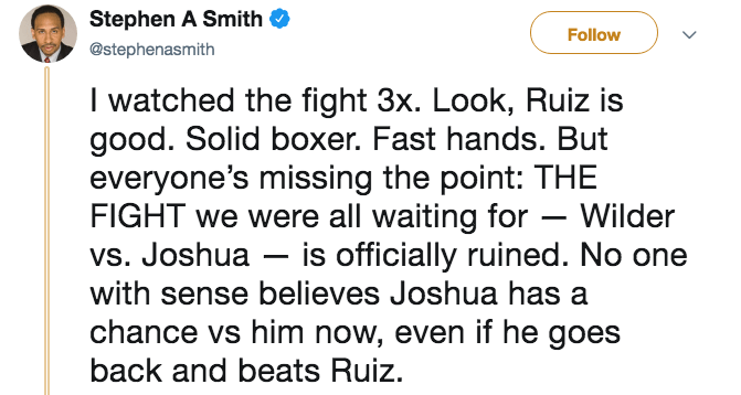 Tweet from Stephen A. Smith about how Andy Ruiz Jr. is a solid boxer with fast hands, and that Joshua fighting Wilder in a fight is now officially ruined.