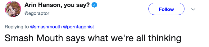 A tweet about how Smash Mouth just says what we're all thinking.