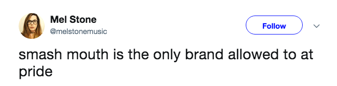 A tweet about how Smash Mouth is the only brand allowed to eat at pride.