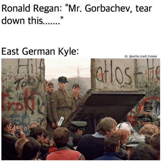 funny kyle meme about the fall of the berlin wall, germany, monster energy drink.
