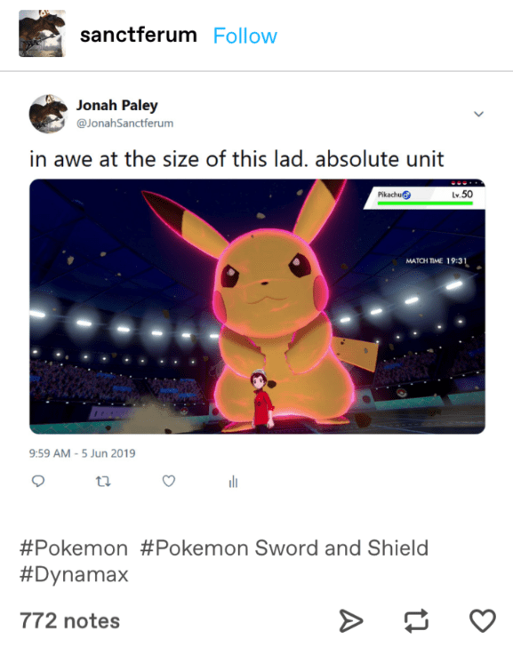 Tumblr post about how Pikachu is an absolute unit when in Dynamax mode in Pokémon Sword and Shield.