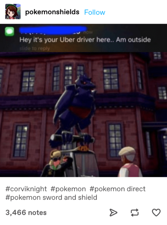 Tumblr post about how Corviknight is basically an Uber driver in Pokémon Sword and Shield.