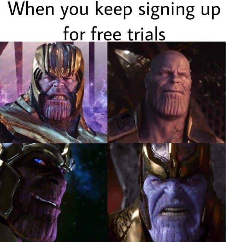 Fictional character - When you keep signing up for free trials