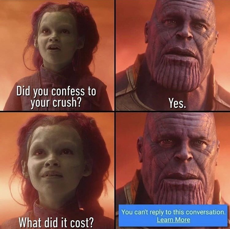 Face - Did you confess to your crush? Yes. You can't reply to this conversation. Learn More What did it cost?