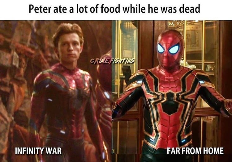 Superhero - Peter ate a lot of food while he was dead CRIAE.FIGITING INFINITY WAR FAR FROM HOME