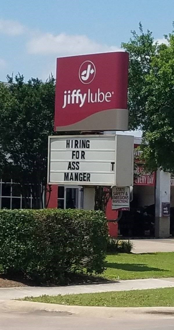 work meme - Property - jiffy lube HIRING FOR ASS MANGER TERY DAY STATE SA EMISSIONS ISPECTIONS