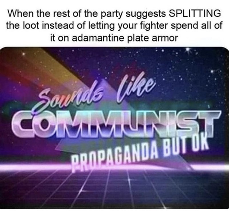 funny meme about communism in a dungeons and dragons party