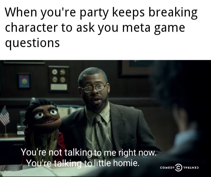 funny meme about dungeons and dragons and staying in character