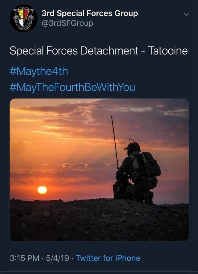 military memes - Sky - 3rd Special Forces Group @3rdSFGroup Special Forces Detachment - Tatooine #Maythe4th #MayTheFourth BeWit hYou 3:15 PM 5/4/19 Twitter for iPhone