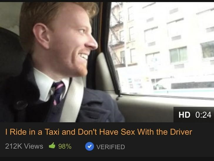 Photo caption - HD 0:24 I Ride in a Taxi and Don't Have Sex With the Driver 212K Views 98% VERIFIED