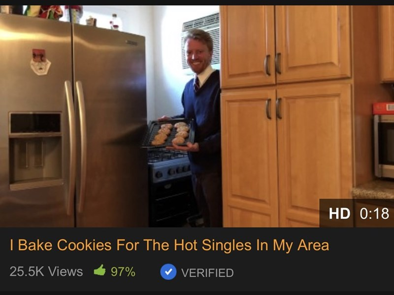 Refrigerator - HD 0:18 I Bake Cookies For The Hot Singles In My Area 25.5K Views 97% VERIFIED