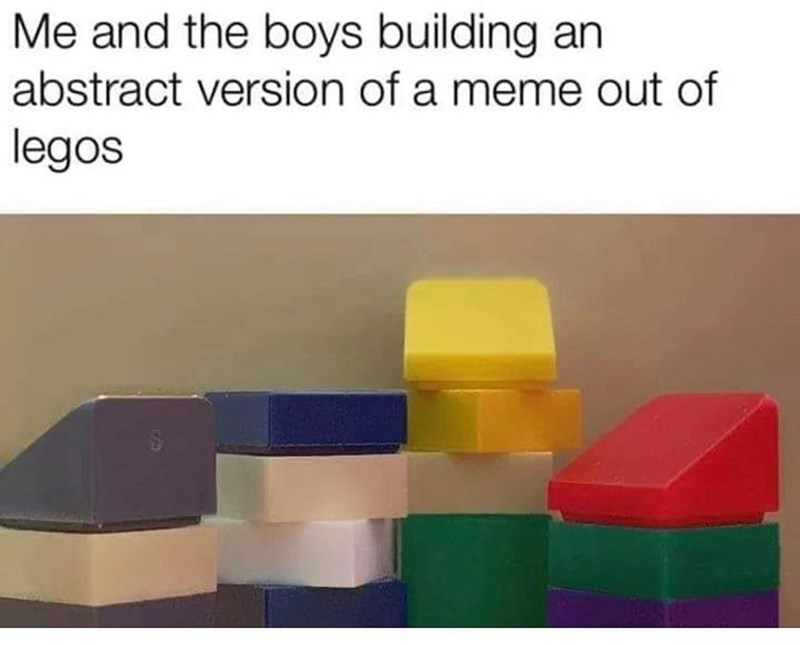 Funny 'me and the boys' meme made out of legos.