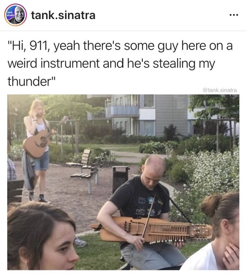 """Community - tank sinatra tank.sinatra """"Hi, 911, yeah there's some guy here on a weird instrument and he's stealing my thunder"""" @tank.sinatra :"""