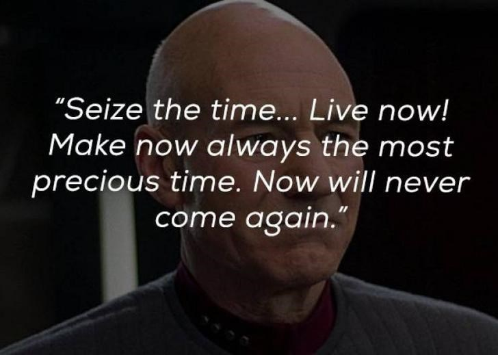 "Face - ""Seize the time... Live now! Make now always the most precious time. Now will never come again."""