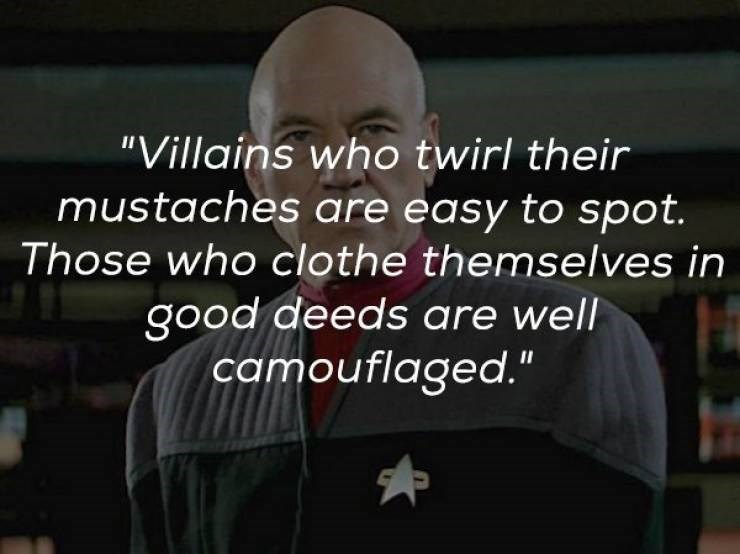 "Text - ""Villains who twirl their mustaches are easy to spot. Those who clothe themselves in good deeds are well camouflaged."""