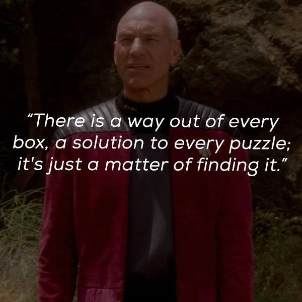 "Text - ""There is a way out of every box, a solution to every puzzle; it's just a matter of finding it."""