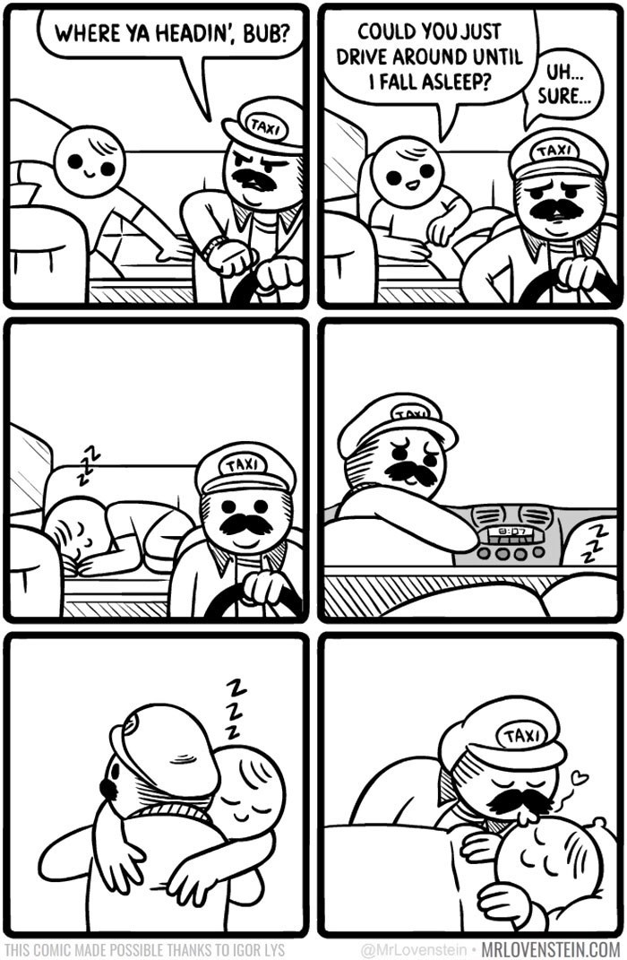 Wholesome comics about driver who drives around until pasenger falls asleep, and he tucks him in.