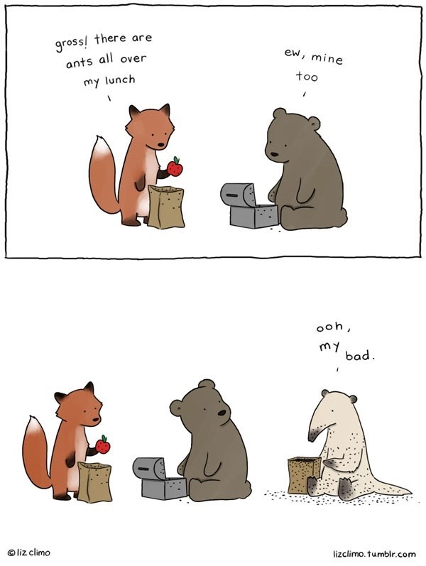 wholesome meme - Cartoon - gross there are ew, mine ants all over too my lunch ooh my bad liz climo lizclimo. tumblr.com